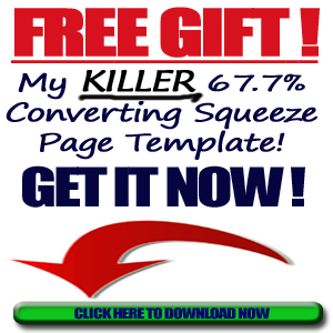 Click Here To Get My Free Squeeze Page Temnplate